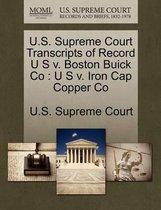 U.S. Supreme Court Transcripts of Record U S V. Boston Buick Co