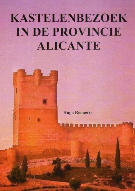 Kastelenbezoek in de provincie Alicante - Hugo Renaerts |