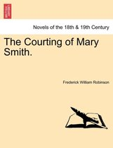 The Courting of Mary Smith.