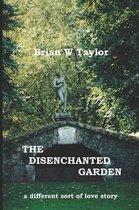 The Disenchanted Garden