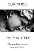 Euripides - The Bacchae