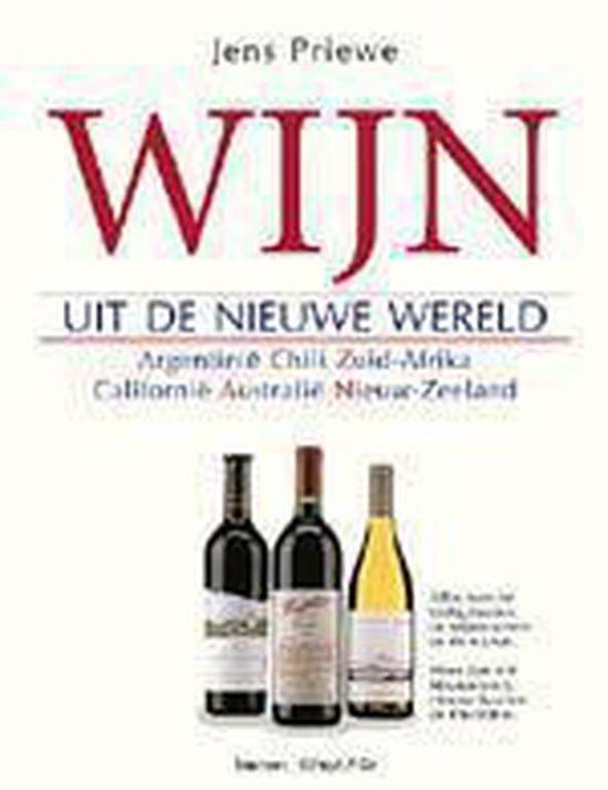 Wijn Uit De Nieuwe Wereld - Priewe |