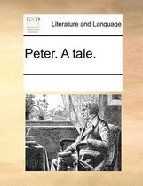 Peter. a Tale