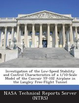 Investigation of the Low-Speed Stability and Control Characteristics of a 1/10-Scale Model of the Convair Yf-102 Airplane in the Langley Free-Flight T