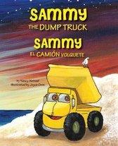 Sammy the Dump Truck / Sammy el Camion Volquete (English and Spanish Edition)