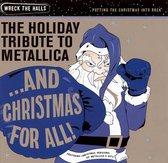 And Christmas For All - Ho-Ho-Ho-Holiday Tribute To Metallica