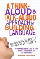 A Think-Aloud & Talk-Aloud Approach to Building Language