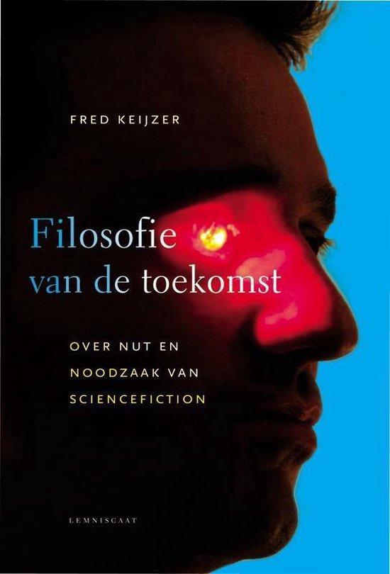Filosofie van de toekomst - Fred Keijzer   Fthsonline.com