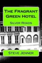The Fragrant Green Hotel
