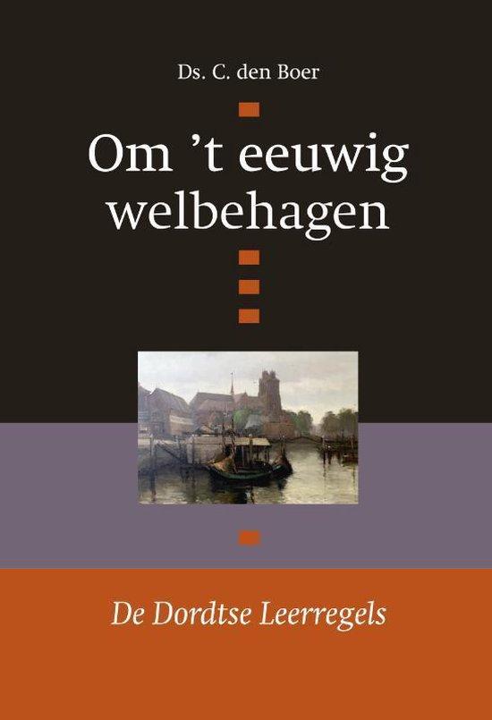 Om 't eeuwig welbehagen - C. den Boer | Fthsonline.com