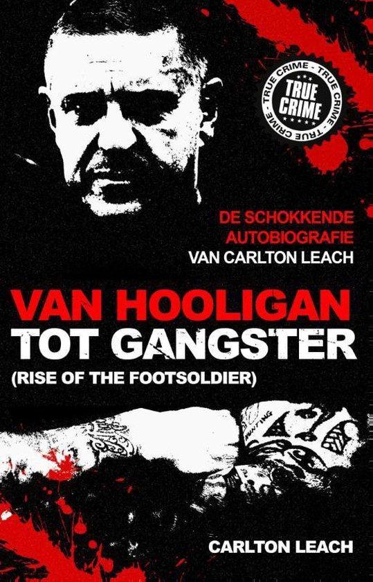 Van hooligan tot gangster - Carlton Leach | Fthsonline.com