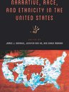 Narrative, Race, and Ethnicity in the United States
