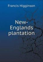 New-Englands Plantation