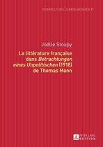 La littérature française dans 'Betrachtungen eines Unpolitischen' (1918) de Thomas Mann