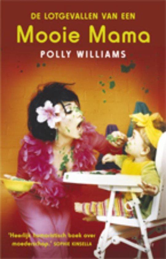 Cover van het boek 'De lotgevallen van een mooie mama' van Polly Williams