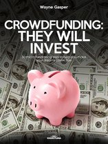 Crowdfunding: They Will Invest