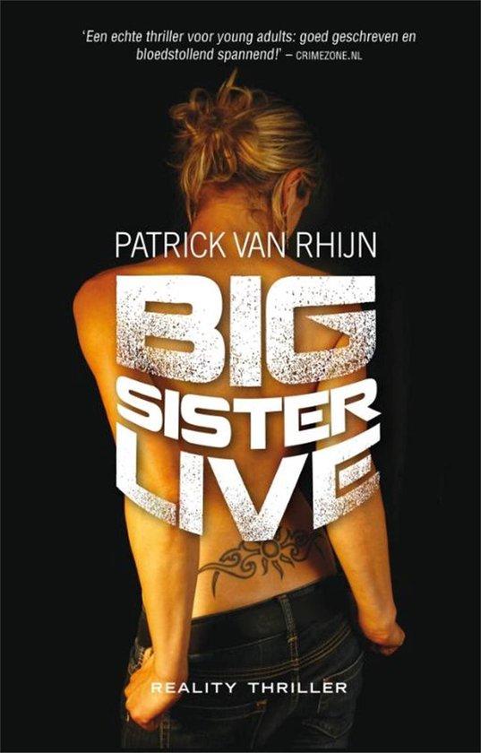 Big sister live - Patrick van Rhijn  