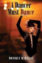 A Dancer Must Dance