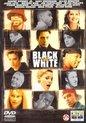 Speelfilm - Black And White