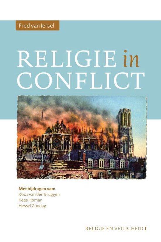 Religie en Veiligheid 1 - Religie in conflict - Fred van Iersel | Fthsonline.com