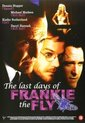Last Days Of Frankie The