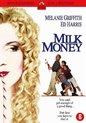Milk Money (D)