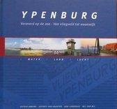 Ypenburg, Veroverd op de zee - Van vliegveld tot woonwijk