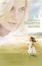 Souvenirs secrets (Harlequin Prélud')