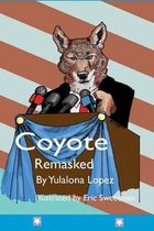 Coyote Remasked