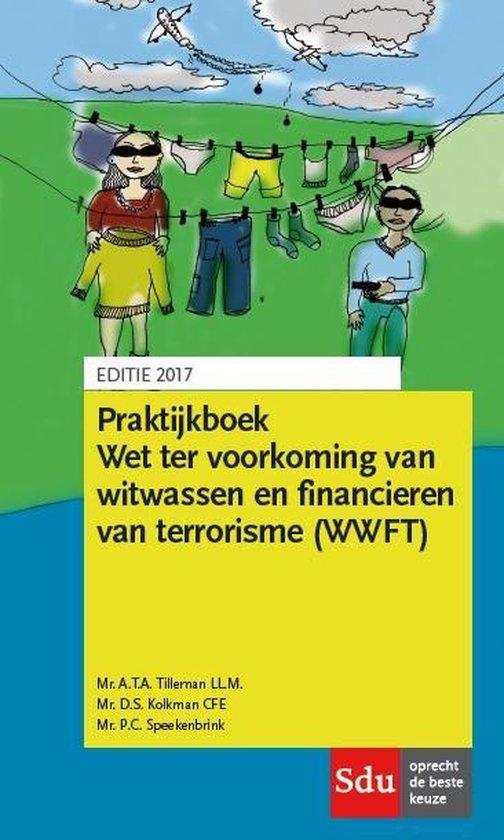 Wet ter voorkoming van witwassen en financieren van terrorisme - A.T.A. Tilleman |