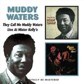 They Called Me Muddy Waters/Live At Mister Kelly's
