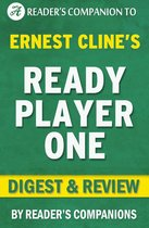 Omslag Ready Player One by Ernest Cline | Digest & Review