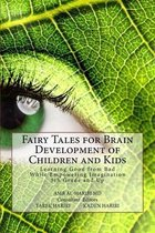 Fairy Tales for Brain Development of Children and Kids