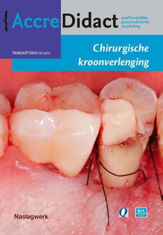 AccreDidact TA2015-3 -   Chirurgische kroonverlenging