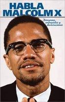 Habla Malcolm X