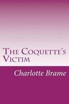 The Coquette's Victim