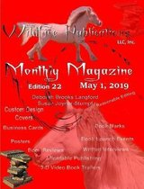 WILDFIRE PUBLICATIONS MAGAZINE MAY 1, 2019 ISSUE, EDITION 22