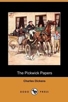 The Pickwick Papers (Dodo Press)