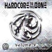 Hardcore To The Bone V