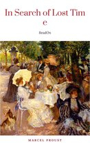 Marcel Proust : In Search of Lost Time [volumes 1 to 7]