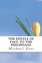 Boek cover The Epistle of Paul to the Philippians van Ps Michael Gore