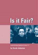 Is it Fair?