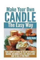 Make Your Own Candle the Easy Way
