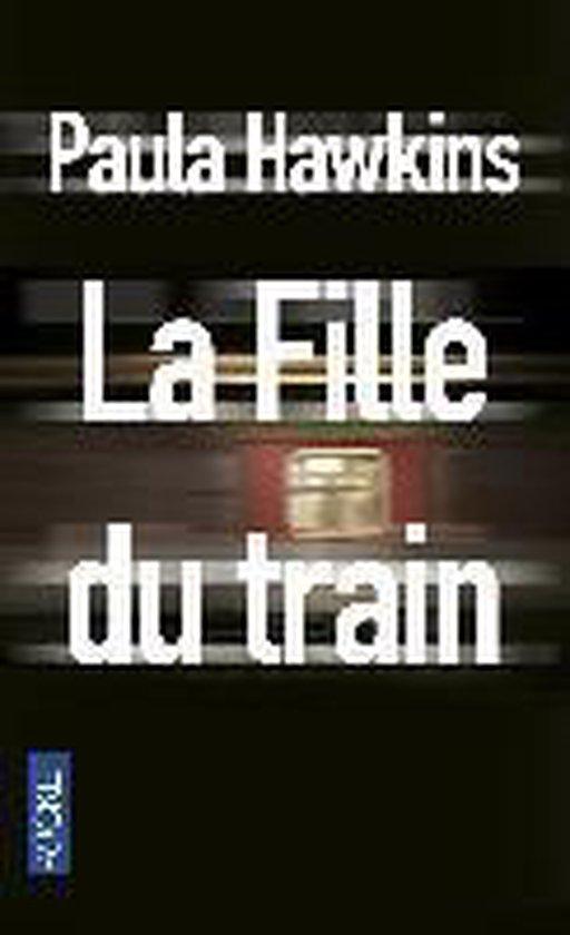 Boek cover La fille du train van Paula Hawkins (Paperback)