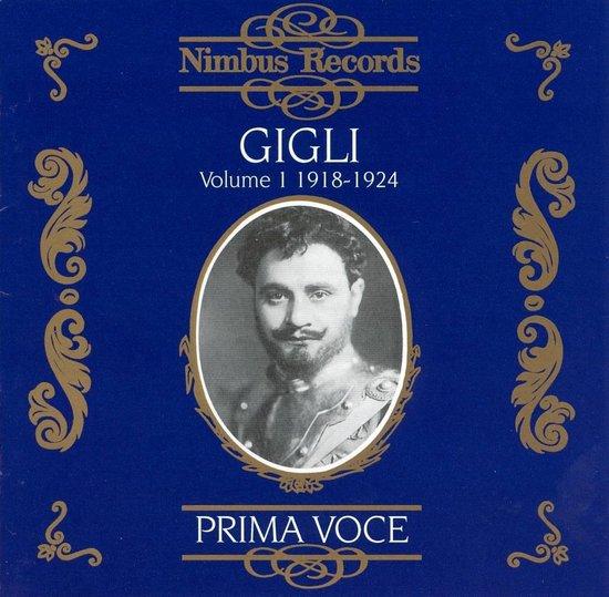 Prima Voce: Beniamino Gigli Vol. I