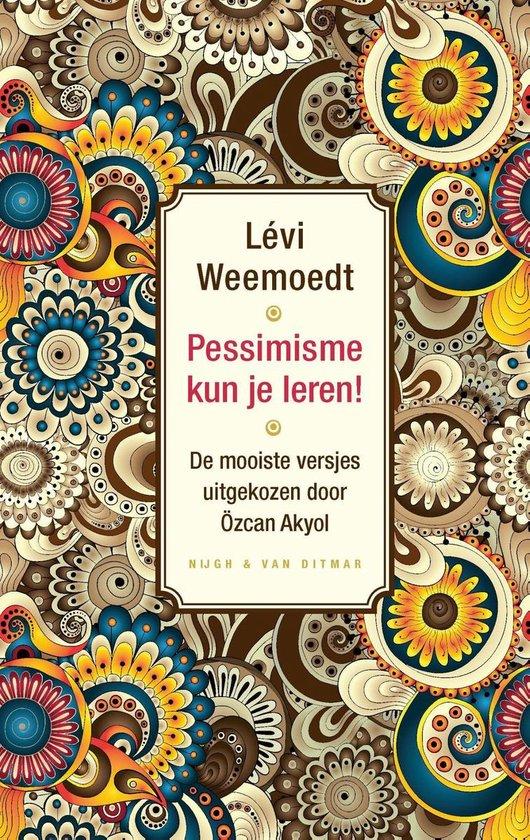 Boek cover Pessimisme kun je leren! van Lévi Weemoedt (Onbekend)