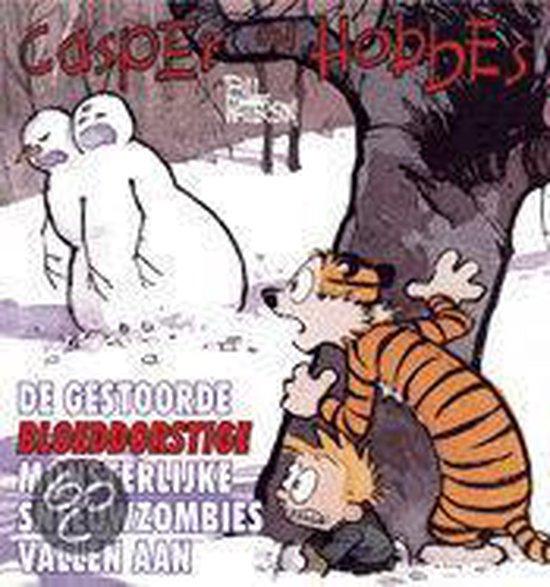 Casper En Hobbes 07 Sneeuwzombies Vallen Aan - B. Watterson |