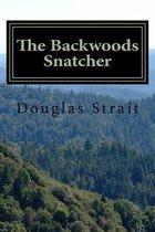 The Backwoods Snatcher