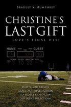 Christine's Last Gift