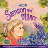 Samson and d'Lilacs